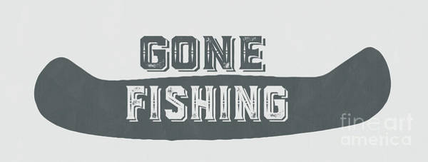 Painting - Gone Fishing Vintage Sign by Edward Fielding