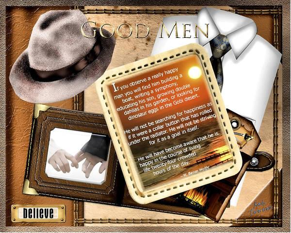 Digital Art - Good Men by Kathy Tarochione