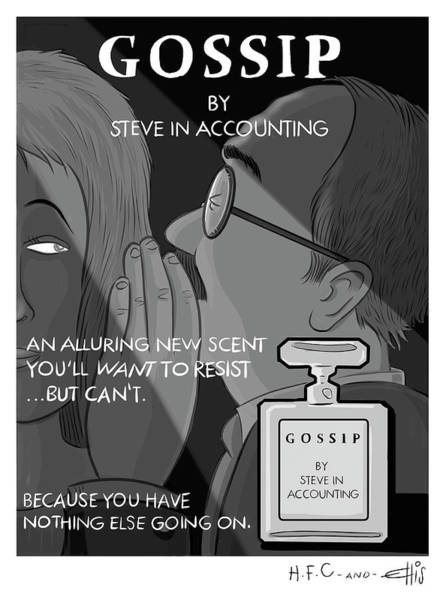 Drawing - Gossip By Steve In Accounting by Hilary Fitzgerald Campbell