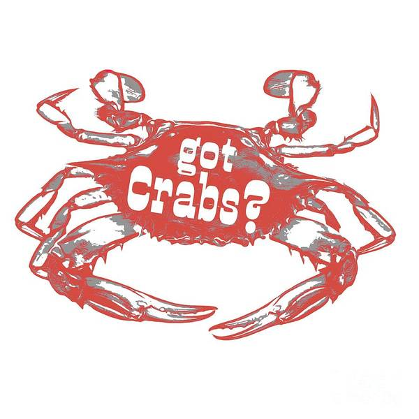 Wall Art - Digital Art - Got Crabs? Tee by Edward Fielding
