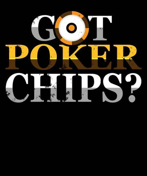 Caller Digital Art - Got Poker Chips by Sourcing Graphic Design