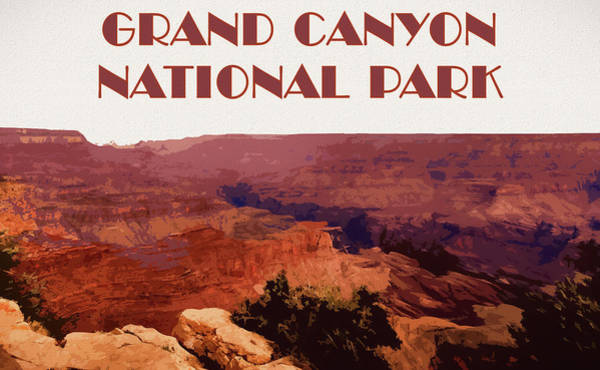 Canyon Mixed Media - Grand Canyon National Park Poster by Dan Sproul