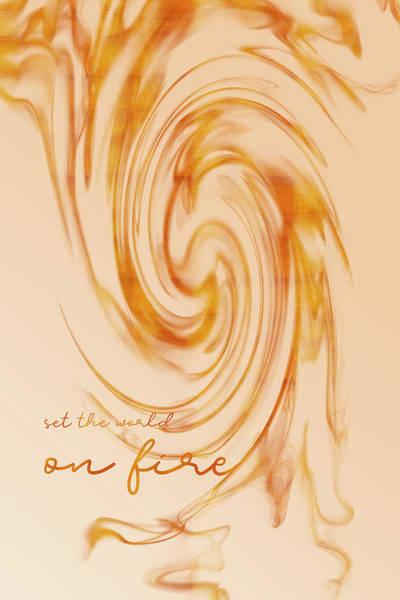 Wall Art - Digital Art - Graphic Art Set The World On Fire - Gold  by Melanie Viola