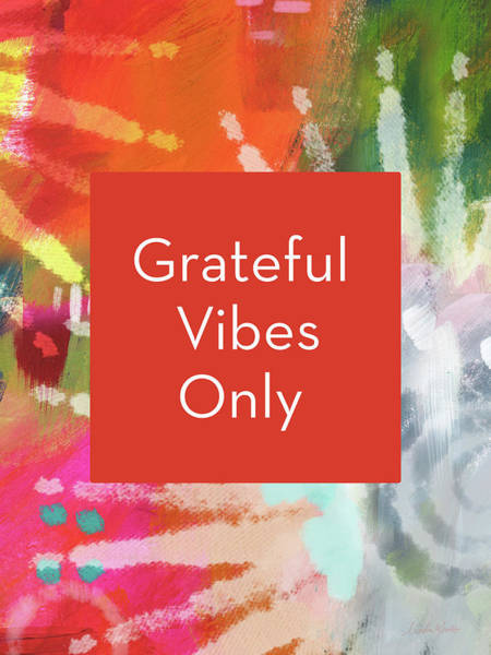 Wall Art - Mixed Media - Grateful Vibes Only Journal- Art By Linda Woods by Linda Woods