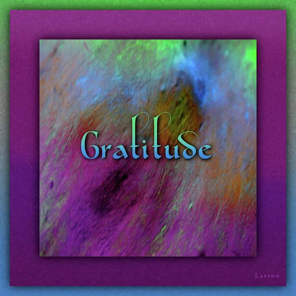 Digital Art - Gratitude by Richard Laeton