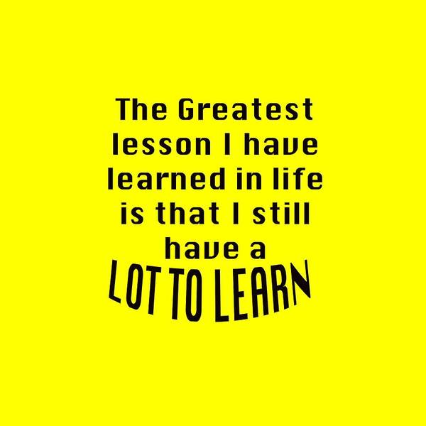 Photograph - Greatest Lesson Lot To Learn 5472.02 by M K Miller