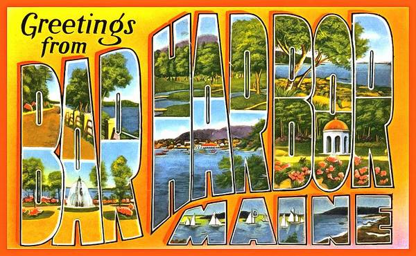 Photograph - Greetings From Bar Harbor Maine by Vintage Collections Cites and States