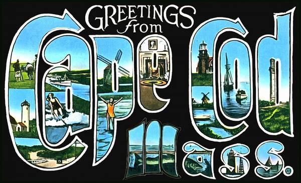 Photograph - Greetings From Cape Cod Massachusetts by Vintage Collections Cites and States
