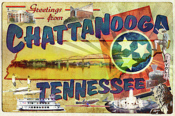 Wall Art - Digital Art - Greetings From Chattanooga by Steven Llorca