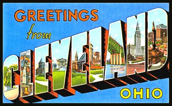 Photograph - Greetings From Cleveland Ohio by Vintage Collections Cites and States