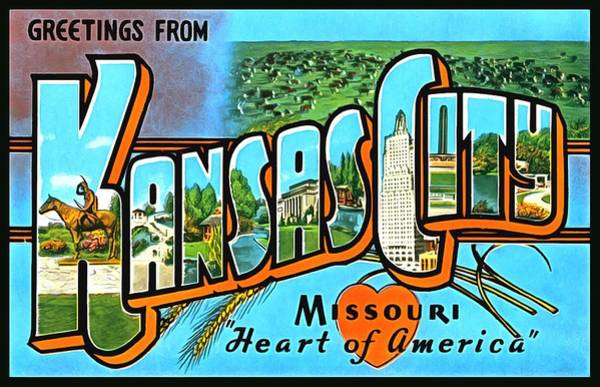 Photograph - Greetings From Kansas City Missouri Heat Of America by Vintage Collections Cites and States