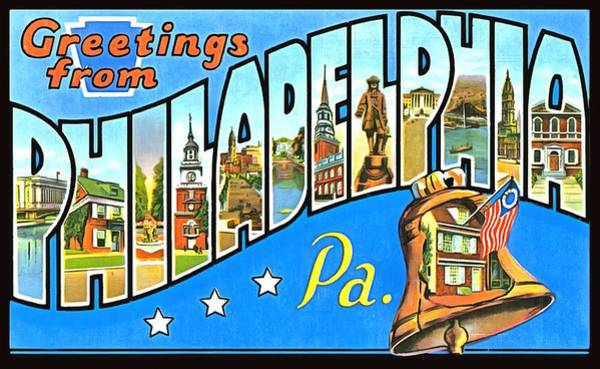 Photograph - Greetings From Philadelphia Pennsylvania  by Vintage Collections Cites and States