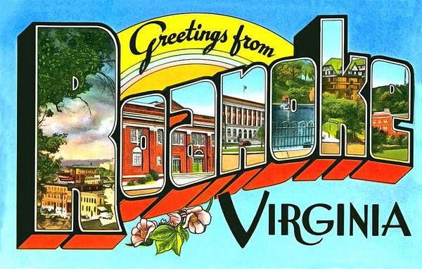 Photograph - Greetings From Roanoke Virginia by Vintage Collections Cites and States