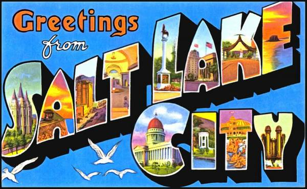 Photograph - Greetings From Salt Lake City by Vintage Collections Cites and States