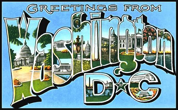 Photograph - Greetings From Washing Dc by Vintage Collections Cites and States