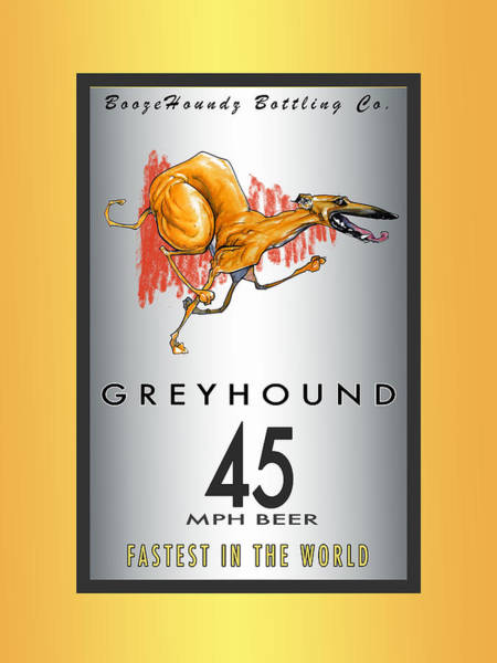 Drawing - Greyhound 45 Mph Beer by John LaFree