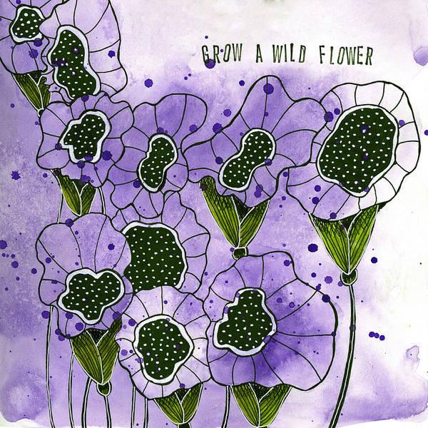 Grow A Wildflower Art Print