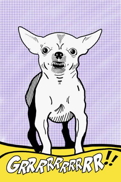 Comic Book Photograph - Grrrrrrrrrrr Chihuahua by Mark Rogan