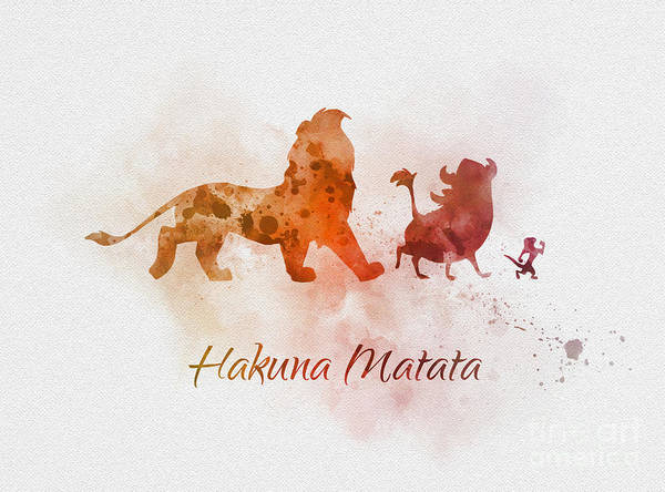 Wall Art - Mixed Media - Hakuna Matata by My Inspiration