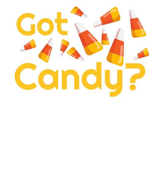 Trick Or Treat Drawing - Halloween Candy Corn Got Candy by Kanig Designs