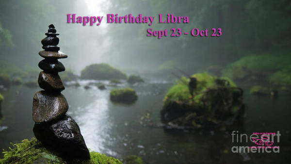 Photograph - Happy Birthday Libra by Beauty For God