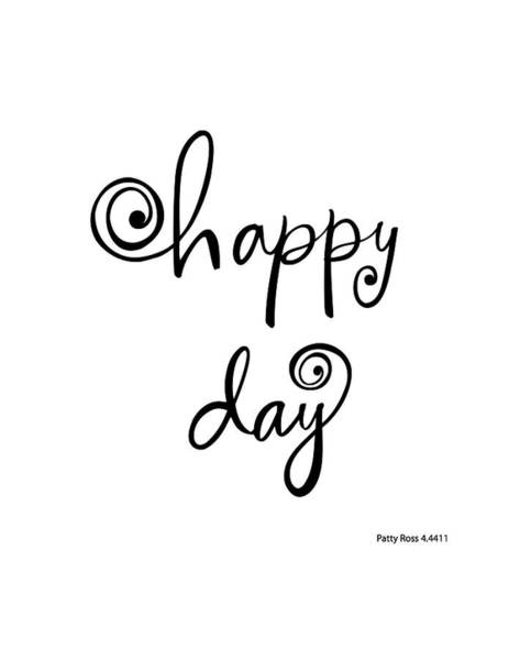 Wall Art - Photograph - Happy Day Lettering - Ai by Gillham Studios