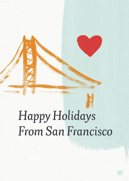 Wall Art - Mixed Media - Happy Holidays San Francisco- Art By Linda Woods by Linda Woods