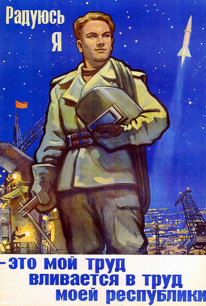 Worker Painting - Happy Soviet Worker And A Space Flying Rocket by Long Shot