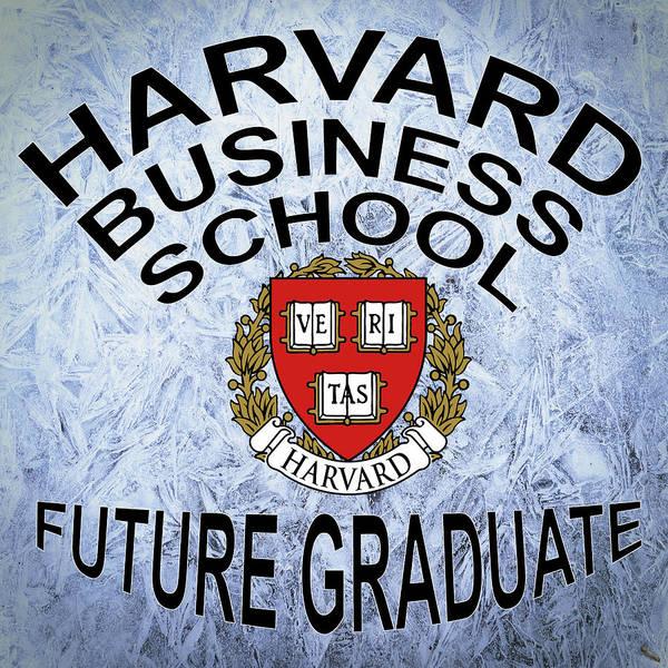 Digital Art - Harvard Business School Future Graduate by Movie Poster Prints