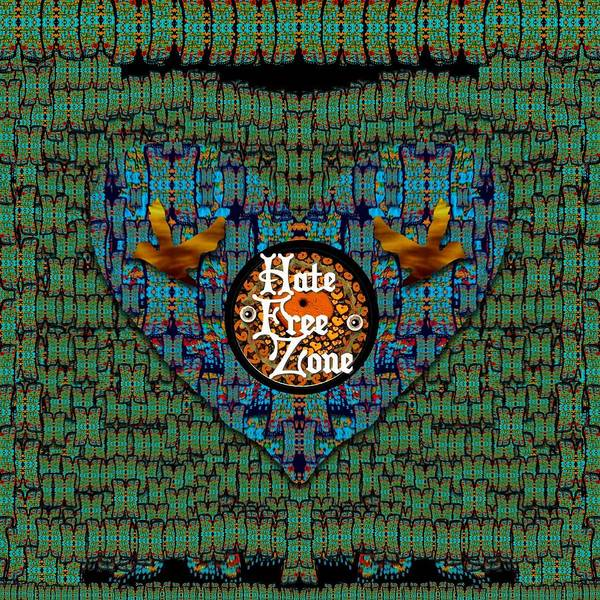 Sacred Heart Mixed Media - Hate Free Zone by Pepita Selles