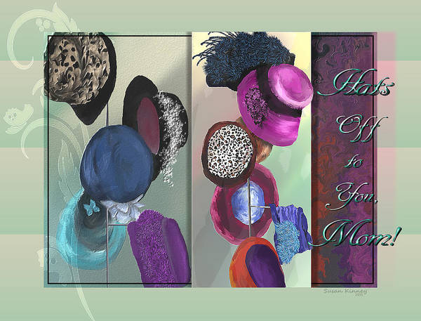 Digital Art - Hats Off To Mom by Susan Kinney