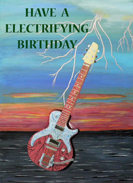 Painting - Have A Electrifying Birthday by Eric Kempson