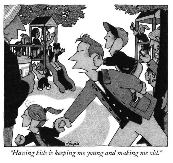 Aging Drawing - Having Kids by William Haefeli