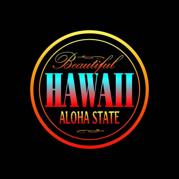 Clothing Design Mixed Media - Hawaii Aloha State Design by Peter Potter