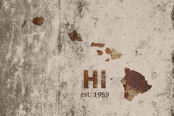 Hawaii Mixed Media - Hawaii State Map Industrial Rusted Metal On Cement Wall With Founding Date Series 0019 by Design Turnpike