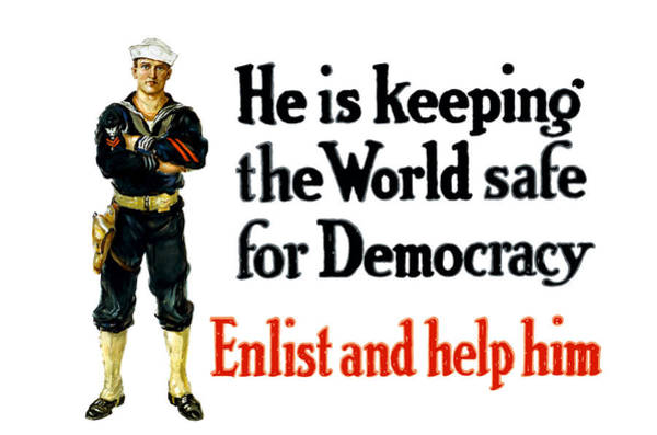 He Is Keeping The World Safe For Democracy Art Print