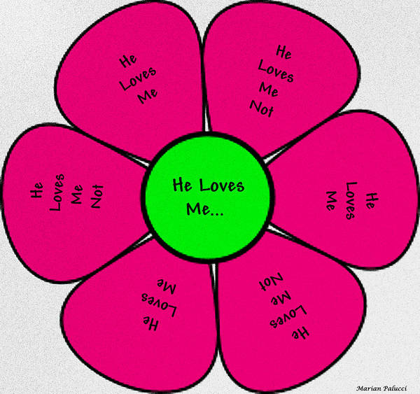 Digital Art - He Loves Me...he Loves Me Not by Marian Palucci-Lonzetta