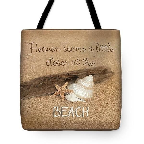 Photograph - Heaven Seems A Little Closer At The Beach Tote by Teresa Wilson