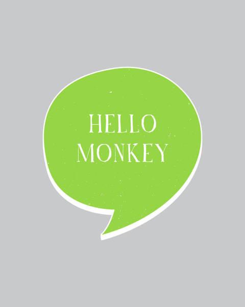 Speech Bubble Wall Art - Digital Art - Hello Monkey by Samuel Whitton