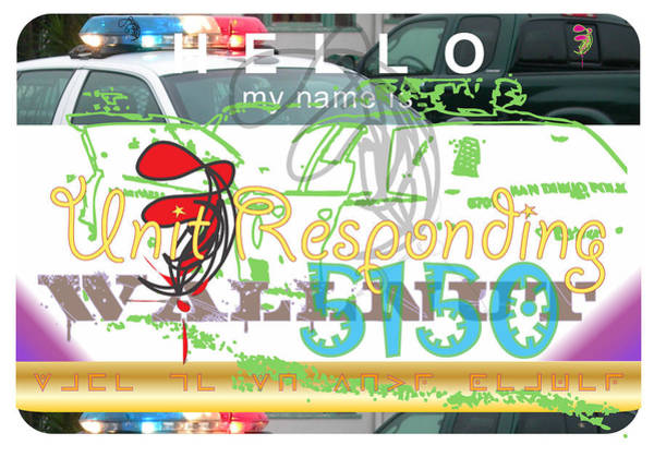 Wall Art - Digital Art - Hello My Name Is Unit Responding by Donna Zoll
