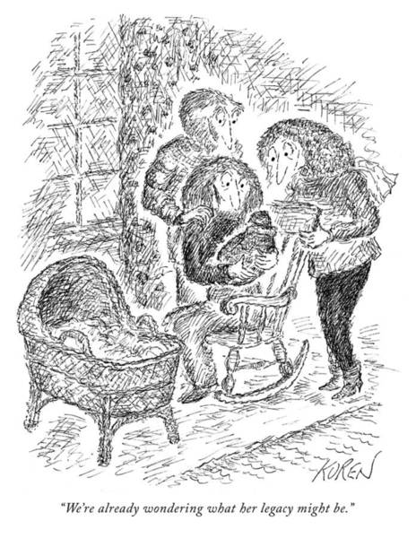 Newborn Drawing - Her Legacy  by Edward Koren