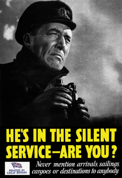 Wwii Painting - He's In The Silent Service - Are You by War Is Hell Store