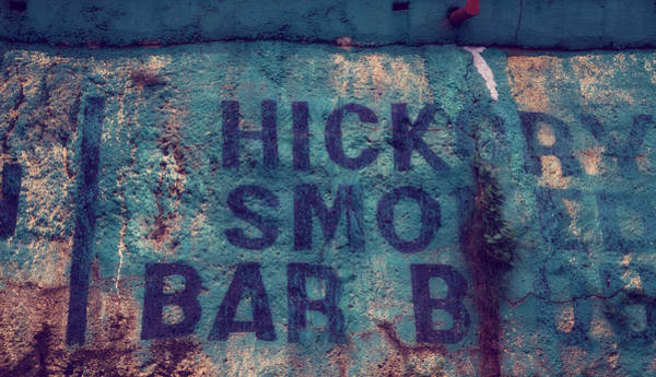Roadside Attraction Wall Art - Photograph - Hickory Smoked Bar B Que by Toni Hopper