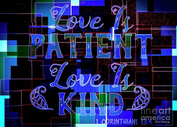 Photograph - Hisworks Godart 7 1 Corinthians 13 4 The Truth Bible Art by Reid Callaway