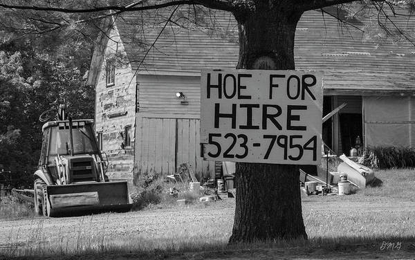 Photograph - Hoe For Hire Bw by David Gordon
