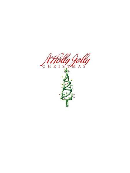 Digital Art - Holly Jolly Christmas by Judy Hall-Folde