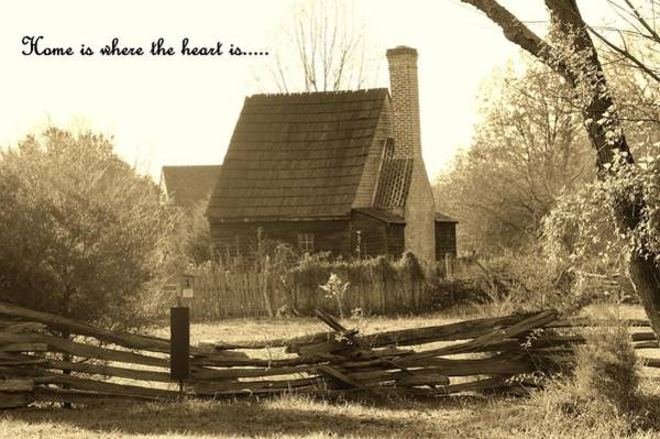 Photograph - Home Is Where The Heart Is... by Buddy Scott