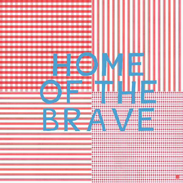 Brave Wall Art - Digital Art - Home Of The Brave- Art By Linda Woods by Linda Woods