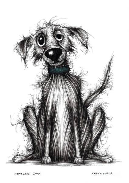 Miserable Drawing - Homeless Dog by Keith Mills