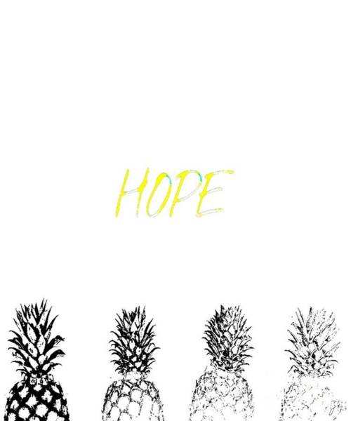 Mixed Media - Hope Pineapples by Jessica Eli
